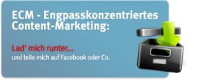 ECM Engpasskonzentriertes Content-Marketing