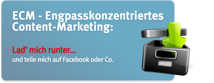 ECM - Engpasskonzentriertes Content-Marketing