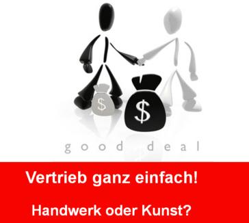 Vertrieb: Das Verkaufsgespräch – Persönliches Treffen mit dem Kunden