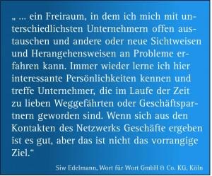 """Zitat zum Netzwerktreffen """"Runder Tisch Lambert Schuster"""" von Frau Siw Edelmann, Wort für Wort GmbH & Co. KG, Köln"""