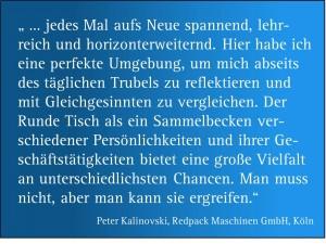 """Zitat zum Netzwerktreffen """"Runder Tisch Lambert Schuster"""" von Herrn Peter Kalinovski, Redpack Maschinen GmbH, Köln"""