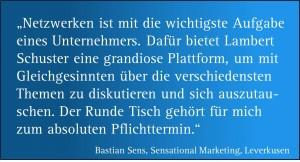 Zitat zum Netzwerktreffen von Bastian Sens, Sensational Marketing, Leverkusen