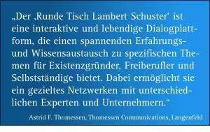 """Zitat zum Netzwerktreffen """"Runder Tisch Lambert Schuster"""" von Frau Astrid Thomessen, Thomessen Communications, Langenfeld)"""